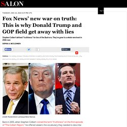 Fox News' new war on truth: This is why Donald Trump and GOP field get away with lies