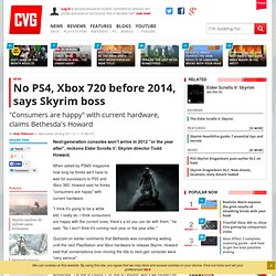 No PS4, Xbox 720 before 2014, says Skyrim boss