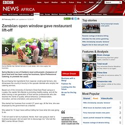 Zambian open window gave restaurant lift-off
