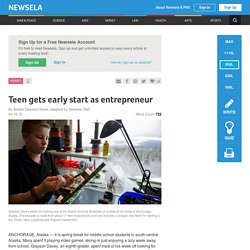 Teen gets early start as entrepreneur