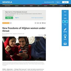 New freedoms of Afghan women under threat