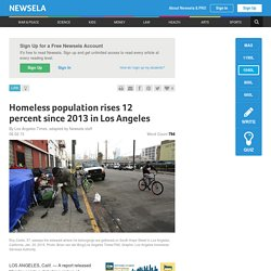 Homeless population rises 12 percent since 2013 in Los Angeles