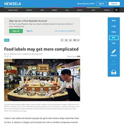 Food labels may get more complicated