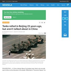Tanks rolled in Beijing 25 years ago, but aren't talked about in China
