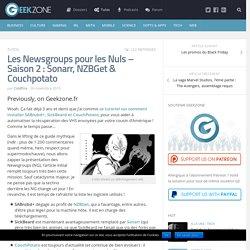 Les Newsgroups pour les Nuls : Sonarr, NZBGet & co.