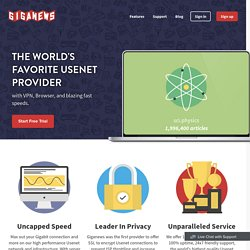 Usenet Newsgroups Service, News Servers, Usenet Access - Giganew