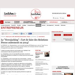 "Le ""Newsjacking"" : l'art de faire des Relations Presse autrement en 2014!"