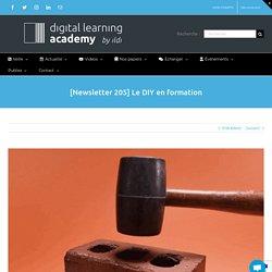[Newsletter 205] Le DIY en formation