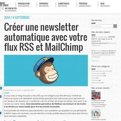 Créer une newsletter automatique avec votre flux RSS et MailChimp - Marc de Zordo