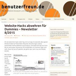 Website-Hacks abwehren für Dummies – Newsletter 8/2015 - benutzerfreun.de