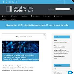 [Newsletter 164] Le Digital Learning décodé (sans langue de bois)