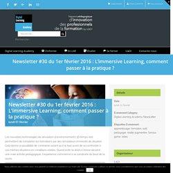 Newsletter #30 du 1er février 2016 : L'immersive Learning, comment passer à la pratique ?