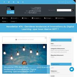 Newsletter #74 : Dernières tendances et innovations du Digital Learning : que nous réserve 2017 ? — La Digital Learning Academy
