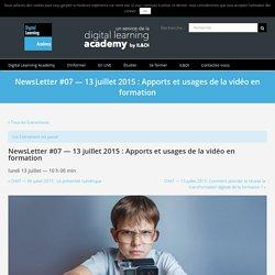 NewsLetter #07 — 13 juillet 2015 : Apports et usages de la vidéo en formation