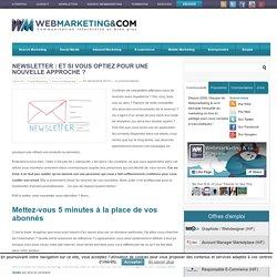 Newsletter : Et si vous optiez pour une nouvelle approche