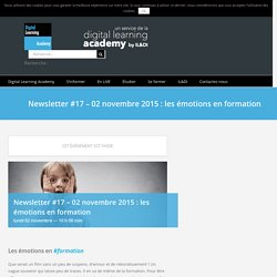 Newsletter #17 - 02 novembre 2015 : les émotions en formation