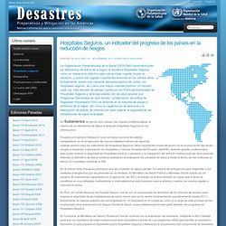 Newsletter Disasters Preparedness and Mitigation in the Americas - Hospitales Seguros, un indicador del progreso de los países en la reducción de riesgos