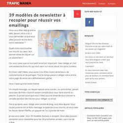 39 modèles de newsletter à recopier pour réussir vos emailings