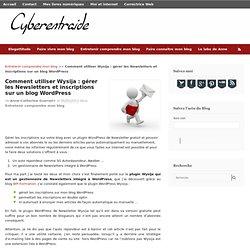 Plugin WordPress pour gérer Newsletter et abonnés - Wysija