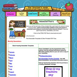 The Teacher's Desk- Printable Newsletters & Calendars- 2care2teach4kids.com