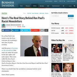 Here's The Real Story Behind Ron Paul's Racist Newsletters