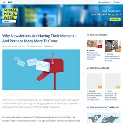 Why Newsletters Are Having Their Moment - And Perhaps Many More To Come