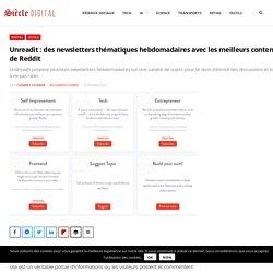Unreadit : des newsletters thématiques hebdomadaires avec les meilleurs contenus de Reddit