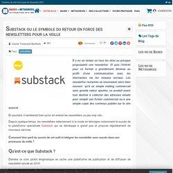 Brèves de veille - Substack ou le symbole du retour en force des newsletters pour la veille - Bases & Netsources