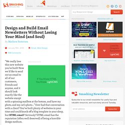 Design and Build Email Newsletters Without Losing Your Mind (and Soul)