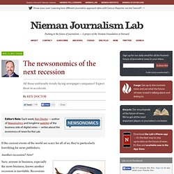 The newsonomics of the next recession