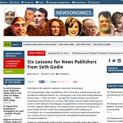 Six Lessons for News Publishers from Seth Godin