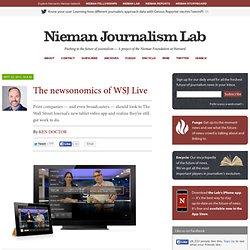 WSJ Live : journaux et TV devraient regarder – NiemanLab