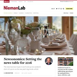 Newsonomics: Setting the news table for 2016