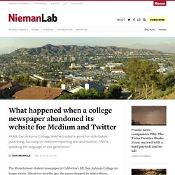 What happened when a college newspaper abandoned its website for Medium and Twitter