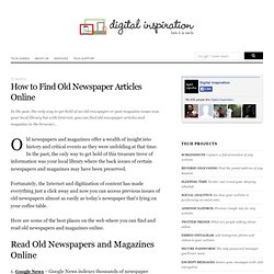 How to Find Old Newspaper Articles and Magazines Online