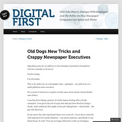 Old Dogs New Tricks and Crappy Newspaper Executives
