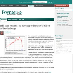 Mid-year report: The newspaper industry's billion dollar challenge