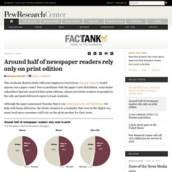 Around half of newspaper readers rely only on print edition
