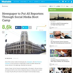 Newspaper to Put All Reporters Through Social Media Boot Camp