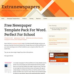 Newspaper Template Pack For Word. Perfect For School