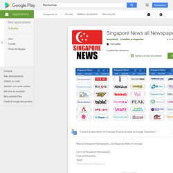Singapore News all Newspapers – Applications sur GooglePlay