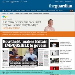 If so many newspapers back Brexit why will Remain carry the day?