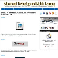 9 Tools to Create E-magazines and Newspapers for Your Class