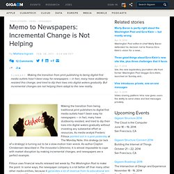 Memo to Newspapers: Incremental Change is Not Helping: Tech News and Analysis «