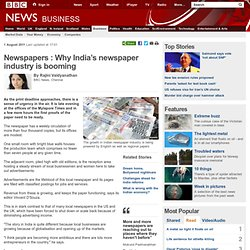 Newspapers : Why India's newspaper industry is booming