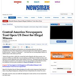 Central America Newspapers Promote Obama Policies on Illegals