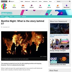 CBBC Newsround - What is Bonfire Night? The history of November 5