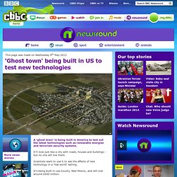 CBBC Newsround - 'Ghost town' being built in US to test new technologies