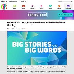 Newsround Worksheet: Thursday headlines and glossary - CBBC Newsround
