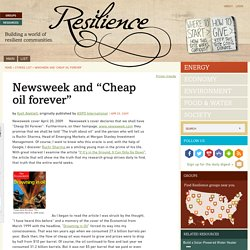 "Newsweek and ""Cheap oil forever"" 